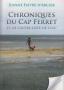 Chroniques du Cap Ferret et de l'autre côté de l'eau