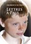 Lettres à Paul