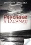 Psychose à Lacanau