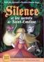 Silence et les secrets de Saint-Émilion - ÉPUISÉ